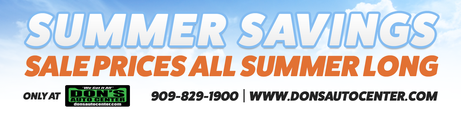 Summer savings! Sale Prices All Summer Long at Don's Auto Center